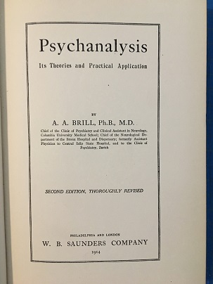 PSYCHOANALYSIS: ITS THEORY AND PRACTICAL APPLICATION.