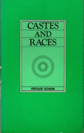 CASTES AND RACES. Frithjof Schuon