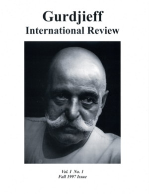 GIR VOL I, #1, FALL 97.: Gurdjieff International Review