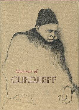 MEMORIES OF GURDJIEFF. A. L. Staveley.