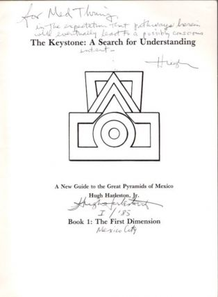 THE KEYSTONE: A SEARCH FOR UNDERSTANDING. A NEW GUIDE TO THE GREAT PYRAMIDS OF MEXICO.
