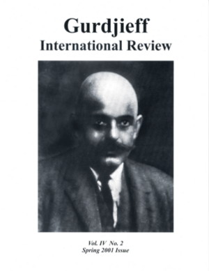 GIR VOL IV, NO. 2, SPRING 2001.: Gurdjieff International Review