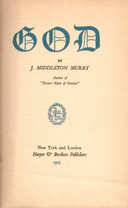 GOD. J. Middleton Murry