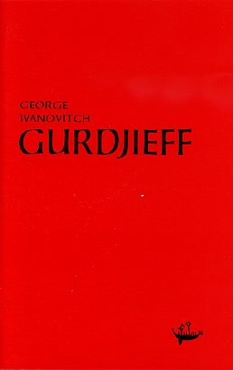 GEORGE IVANOVITCH GURDJIEFF. P. L. Travers.