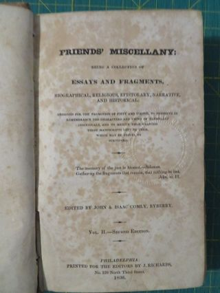 FRIENDS' MISCELLANY: VOLUME VII.; Being a Collection of Essays and Fragments, Biographical, Religious, Epistolary, Narrative, and Historical