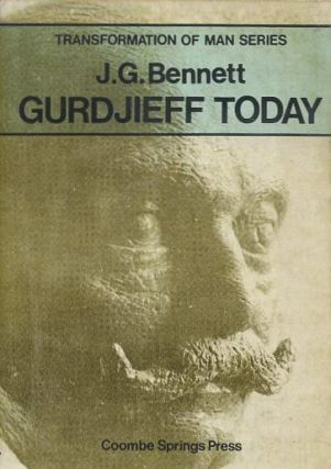 GURDJIEFF TODAY. J. G. Bennett.