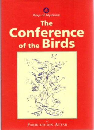 THE CONFERENCE OF THE BIRDS. Farid Ud-Din Attar