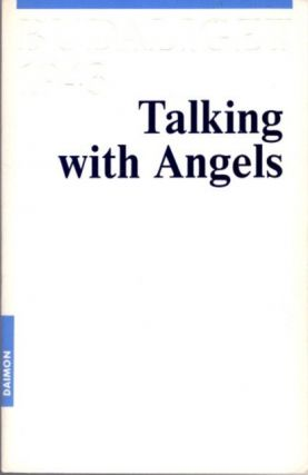 TALKING WITH ANGELS. Gitta Mallasz