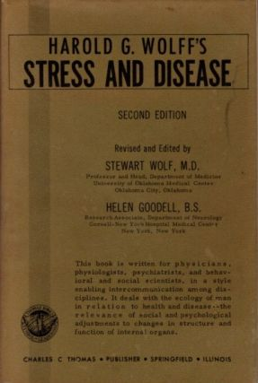 STRESS AND DISEASE. Harold G. Wolff