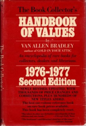 THE BOOK COLLECTOR'S HANDBOOK OF VALUES: 1976-1977. Van Allen Bradley