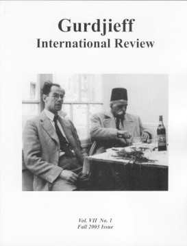THE MOVEMENT OF TRANSMISSION: GIR VOL VII, NO. 1, FALL 2003.: Gurdjieff International Review