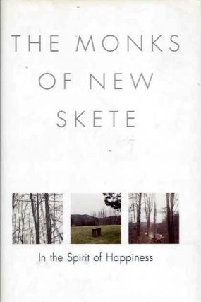 IN THE SPIRIT OF HAPPINESS. The Monks of New Skete.