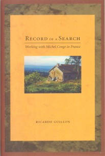 RECORD OF A SEARCH.; Working with Michel Conge in France. Ricardo Guillon.