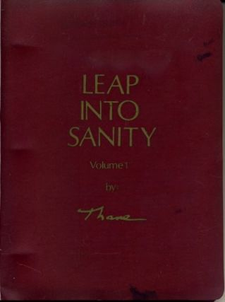 LEAP INTO SANITY: VOLUME 1. Thane, pseud. of Kenneth Walker, not Dr. Kenneth Walker.
